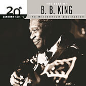 20th Century Masters: The Millennium Collection... by B.B. King
