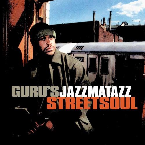 Jazzmatazz Street Soul by Guru