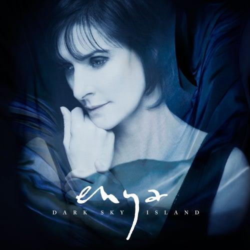 Dark Sky Island (Deluxe) by Enya