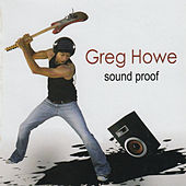 Sound Proof by Greg Howe