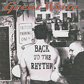 Back to the Rhythm by Great White