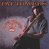 Blues Tracks 2 by Pat Travers