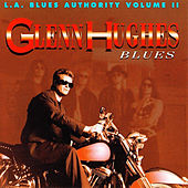 L.A Blues Authority Vol. Ii: Blues by Glenn Hughes