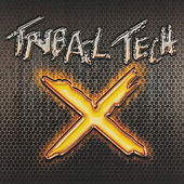 X by Tribal Tech