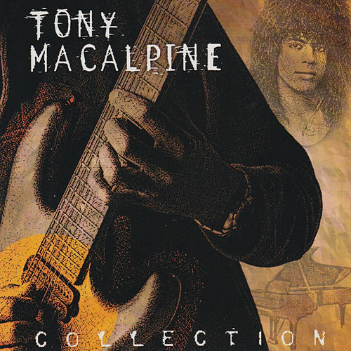 Tony Macalpine Collection: The Shrapnel Years by Tony MacAlpine