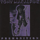 Premonition by Tony MacAlpine