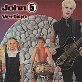 Vertigo by John 5