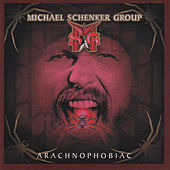Arachnophobiac by Michael Schenker Group