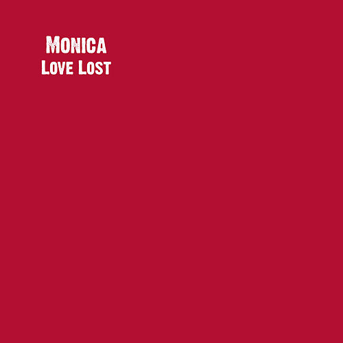 Love Lost by Monica