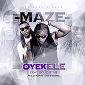 Oyekele (feat. Solid Star) by The Maze