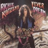 Fever Dream by Richie Kotzen