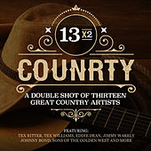 13x2 Country - A Double Shot of Thirteen Great Country Artists by Various Artists