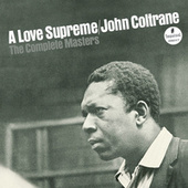 A Love Supreme: The Complete Masters by John Coltrane
