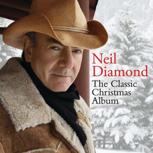 The Classic Christmas Album by Neil Diamond