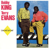Live And Let Live! by Bobby King
