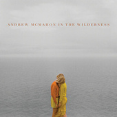 Andrew McMahon In The Wilderness by Andrew McMahon in the Wilderness