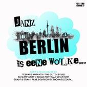 Janz Berlin is eene Wolke... by Various Artists