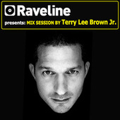 Raveline Mix Session By Terry Lee Brown Junior by Various Artists
