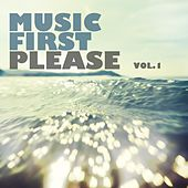 Music First Please, Vol. 1 by Various Artists