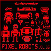 Pixel Robots, Vol. 5 by Various Artists