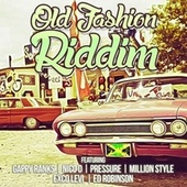 Old Fashion Riddim by Various Artists