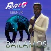 Bailamos (feat. Eben Jr) by Blanco