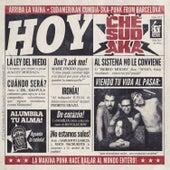 Hoy by Che Sudaka