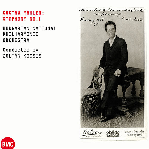 Gustav Mahler: Symphony No.1 by Hungarian National Philharmonic