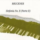 Bruckner, Sinfonía No. 8, Parte II by Berliner Philharmoniker