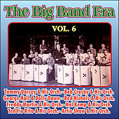 Giants of the Big Band Era Vol. VI by Various Artists