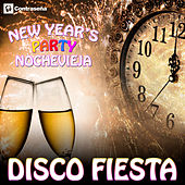 Disco Fiesta! New Year's Party Goodbye 2015 – Hola! 2016 by Various Artists