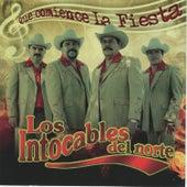 Que Comiense la Fiesta by Los Intocables Del Norte