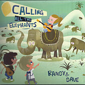 Calling All the Elephants by Randy