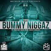 Bummy Niggaz (feat. Philthy Rich) by Yowda