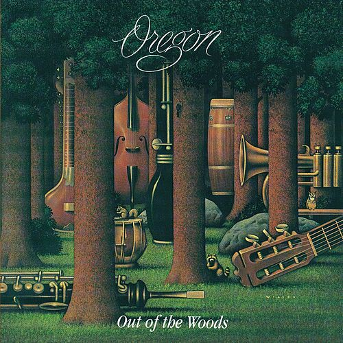 Out of the Woods by Oregon