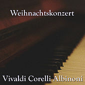 Weihnachtskonzert by Various Artists
