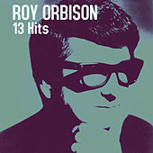 13 Hits by Roy Orbison