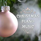 The Best Christmas Piano Music Collection by Various Artists