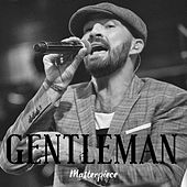 Gentleman : Masterpiece by Gentleman