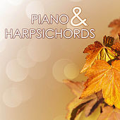 Piano & Harpsichords - The Best 20 Classical Music Hits for Christmas and Thanksgiving by Various Artists