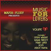 Mafia & Fluxy Presents Music for Lovers, Vol. 7 by Various Artists