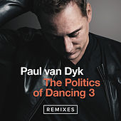 The Politics Of Dancing 3 (Remixes) by Various Artists