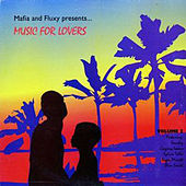 Mafia & Fluxy Presents Music for Lovers, Vol. 2 by Various Artists
