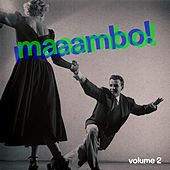 Maaambo! Vol. 2 by Various Artists