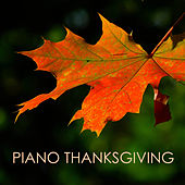 Piano Thanksgiving Music - Songs for Children and Family by Various Artists