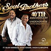 40th Anniversary: Undendende (Into Engapheli) by The Soul Brothers