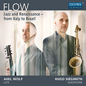 Flow: Jazz & Renaissance from Italy to Brazil by Hugo Siegmeth