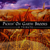 Pickin' On Garth Brooks by Pickin' On