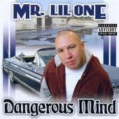 Dangerous Mind by Mr. Lil One