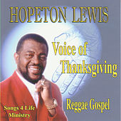 Voice Of Thanksgiving by Hopeton Lewis